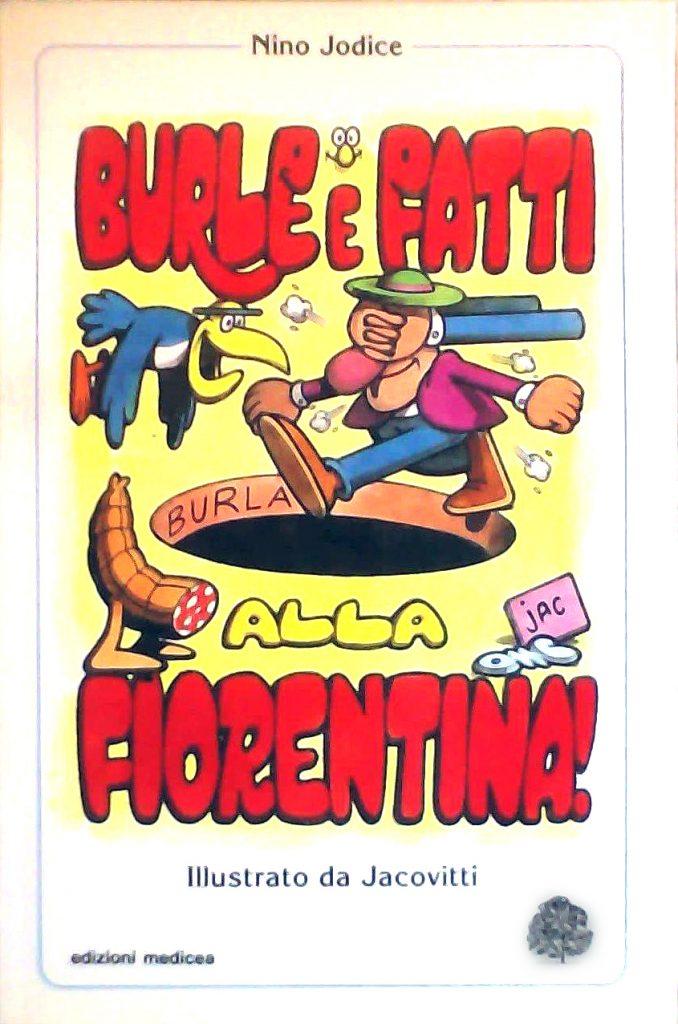 Burle e fatti alla fiorentina! (1993)